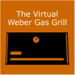 The Virtual Weber Gas Grill