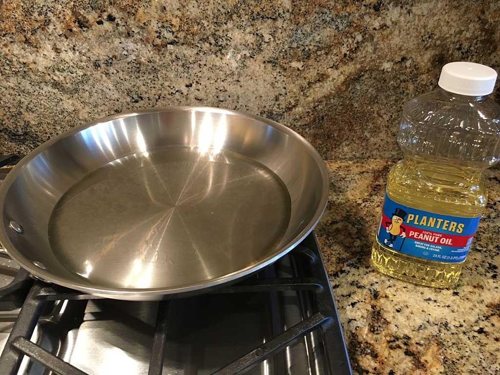 Peanut oil over medium high heat